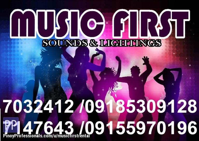 Specialty Services - MUSIC FIRST Pro Sounds & Lights,Live Band,LCD,Videoke Rentals,Tel.(02) 7147643,7032412,+639185309128