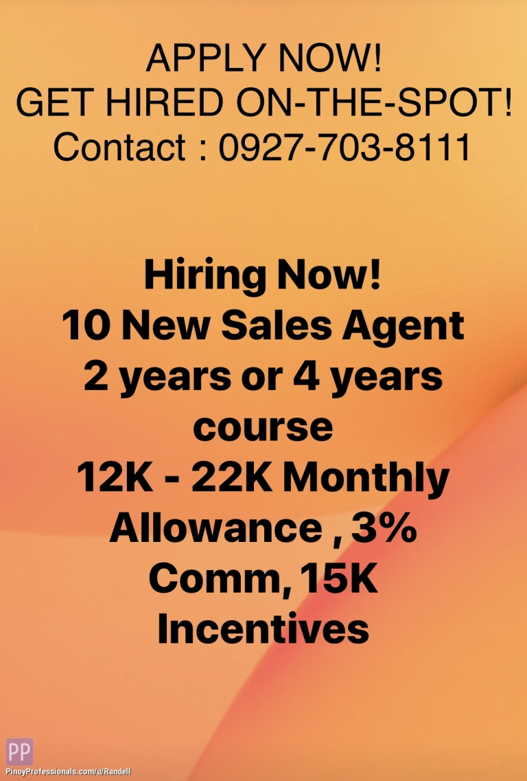 Banking and Real Estate - URGENT HIRING FOR 10 REAL ESTATE SALES AGENTS (CONDO SELLERS) FOR METRO MANILA PROJECTS