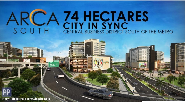 Apartment and Condo for Sale - AYALA LAND'S ARCA SOUTH, TAGUIG: The City in Sync (The next BGC)