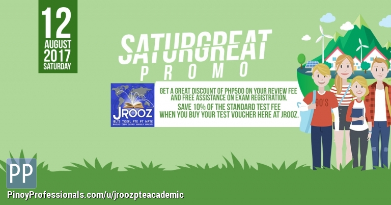 Everything Else - JROOZ PTE Academic SATURGREAT PROMO – August 12, 2017