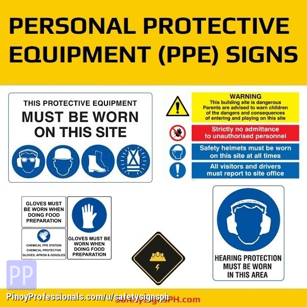 Everything Else - Personal Protective Equipment (PPE) Signages Philippines
