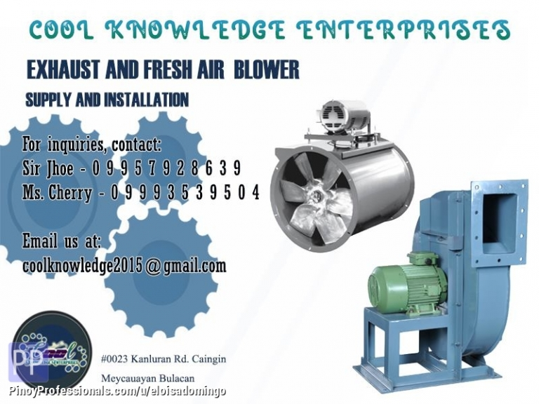 Engineers - CKE Bulacan -- We Install and Supply Exhaust and Fresh Air Blower