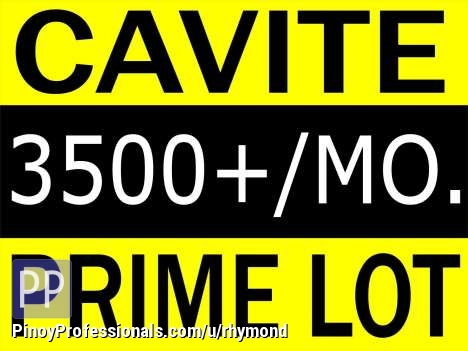 Land for Sale - CAVITE LOT FOR SALE - 3500+ Monthly